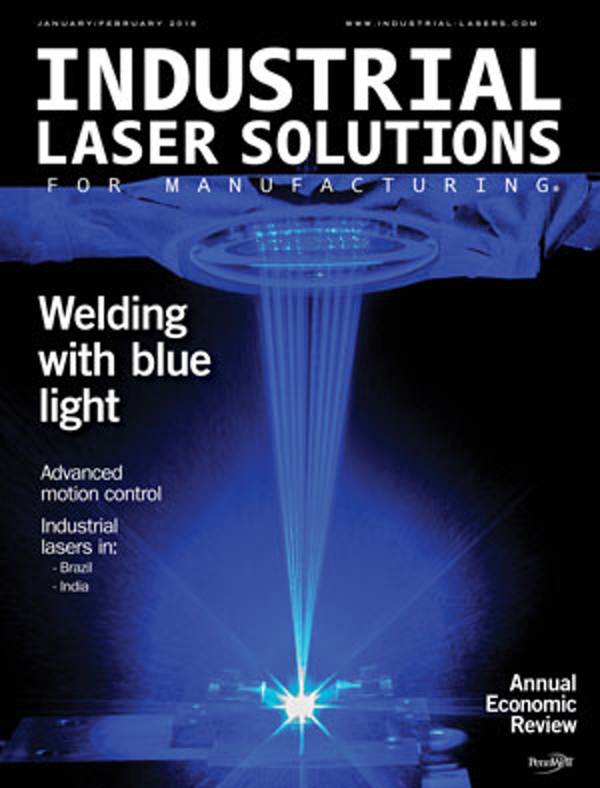 Industrial Laser Solutions Volume 33, Issue 1