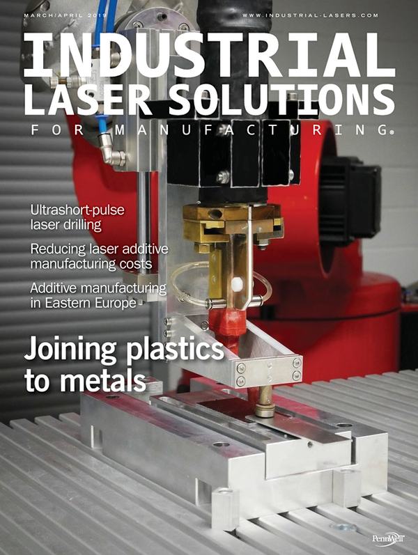 Industrial Laser Solutions Volume 34, Issue 2